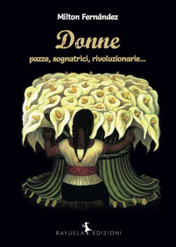 donne_pazze_sognatrici_rivoluzionarie